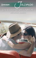 La verdad del amor - Melissa James
