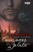 Corazones de plata - Josephine Lys