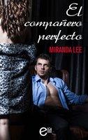 El compañero perfecto - Miranda Lee