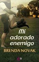 Mi adorado enemigo - Brenda Novak