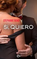 Sí, quiero - Stephanie Bond