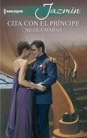 Cita con el príncipe - Nicola Marsh
