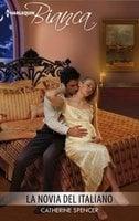 La novia del italiano - Catherine Spencer