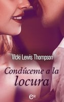 Condúceme a la locura - Vicki Lewis Thompson