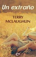 Un extraño - Terry Mclaughlin
