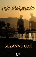 Hija inesperada - Suzanne Cox