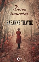 Deseo inmortal - RaeAnne Thayne