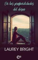 En las profundidades del deseo - Laurey Bright