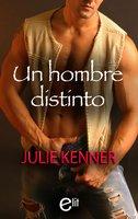 Un hombre distinto - Julie Kenner