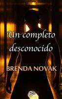Un completo desconocido - Brenda Novak