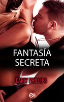 Fantasía secreta - Carly Phillips