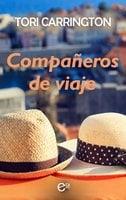Compañeros de viaje - Tori Carrington