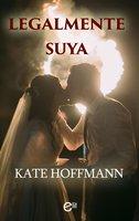 Legalmente suya - Kate Hoffmann