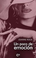 Un poco de emoción - Joanne Rock