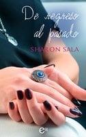 De regreso al pasado - Sharon Sala