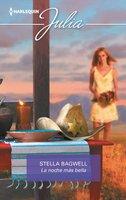 La noche más bella - Stella Bagwell