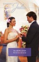 Rumores de boda - Allison Leigh