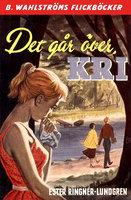 Det går över, Kri - Ester Ringnér-Lundgren