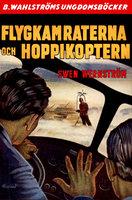 Flygkamraterna och hoppikoptern - Sven Wernström