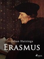 Erasmus - Johan Huizinga