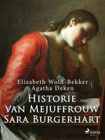 Historie van Mejuffrouw Sara Burgerhart - Elizabeth Wolff Bekker, Agatha Deken