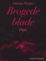 Brogede blade. Digte - Christian Winther