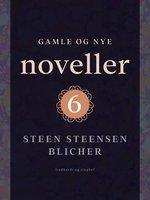 Gamle og nye noveller (6) - Steen Steensen Blicher