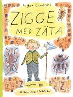Zigge med zäta - Inger Lindahl