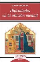 Dificultades en la oración mental - Eugene Boylan