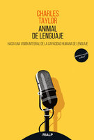 Animal de lenguaje - Charles Taylor