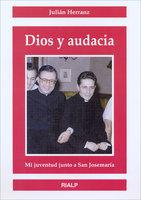 Dios y audacia - Julián Herránz Casado