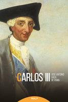 Carlos III - José Antonio Vaca de Osma