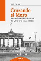 Cruzando el muro - Jordi Cervós Navarro