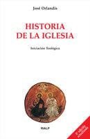 Historia de la Iglesia - José Orlandis Rovira