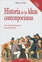 Historia de las ideas contemporáneas - Mariano Fazio Fernández
