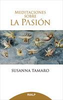 Meditaciones sobre la Pasión - Susanna Tamaro