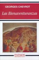 Las Bienaventuranzas - Georges Chevrot