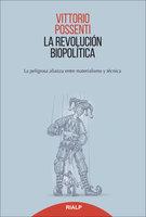 La revolución biopolitica - Vittorio Possenti
