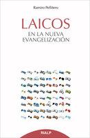 Laicos en la nueva evangelización - Ramiro Pallitero Iglesias