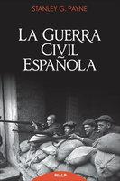 La guerra civil española - Stanley Payne