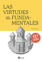 Las virtudes fundamentales - Josef Pieper