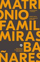 Matrimonio y familia - Jorge Manuel Miras Pouso, Juan Ignacio Bañares