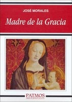 Madre de la gracia - José Morales Marín