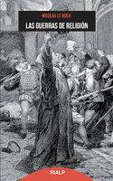 Las guerras de religión - Nicolas le Roux