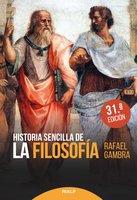 Historia sencilla de la filosofía - Rafael Gambra Ciudad
