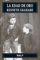 La edad de oro - Kenneth Grahame