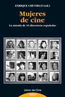 Mujeres de cine - Enrique Chuvieco Salinero