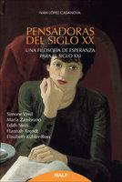 Pensadoras del siglo XX - Iván López Casanova