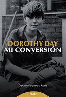 Mi conversión - Dorothy Day