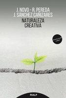 Naturaleza creativa - Javier Novo, Rubén Pereda, Javier Sánchez-Cañizares